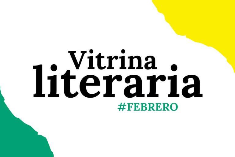 Vitrina literaria: FEBRERO 2021
